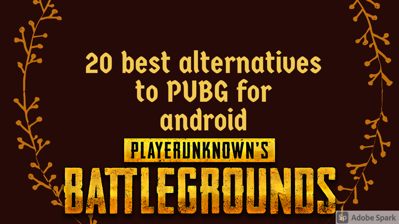20 best alternatives to PUBG for android